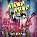 Save Me A Place (Bridge & Mountain Remix)/Mono Mind