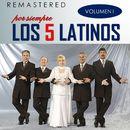 Por siempre los 5 latinos, Vol. 1 (Remastered)/Los 5 Latinos