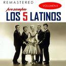 Por siempre los 5 latinos, Vol. 2 (Remastered)/Los 5 Latinos