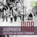 Hiob. Roman eines einfachen Mannes (Ungekürzt)/Joseph Roth
