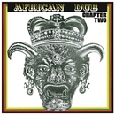African Dub Chapter Two/Joe Gibbs & The Professionals