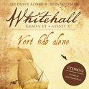 Vort håb alene - Whitehall 10 (uforkortet)/Liz Duffy Adams, Delia Sherman