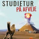 Studietur på afveje (uforkortet)/Søren B Kristensen