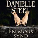 En mors synd (uforkortet)/Danielle Steel