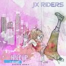 Hiccup (feat. Sisterwife) [Avedon Remix]/JX RIDERS