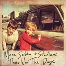 Those Were The Days/Marc Scibilia & Stadiumx