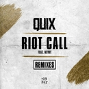 Riot Call (feat. Nevve) [Remixes]/QUIX