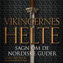 Vikingernes helte (uforkortet)/Niels Saxtorph
