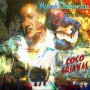 Manoush Crossover Jazz/Coco Briaval