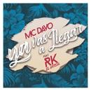 Ya Vas A Llegar (feat. RK el Artista)/MC Davo