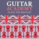 Plays the Beatles/Guitar Academy