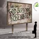Kurt Vonnegut's God Bless You, Mr. Rosewater (Premiere Cast Recording)/Howard Ashman & Alan Menken