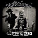 God Save The Queen/Motorhead
