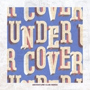 Undercover (Adventure Club Remix)/Kehlani