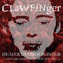 Deafer Dumber Blinder/Clawfinger