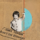Can't See Straight/Jamie Lawson