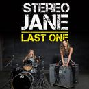 Last One/Stereo Jane