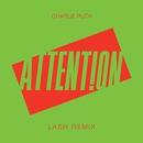 Attention (Lash Remix)/Charlie Puth