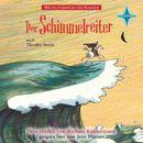Weltliteratur für Kinder - Der Schimmelreiter [Neu erzählt von Barbara Kindermann]/Theodor Storm