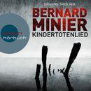 Kindertotenlied (Ungekürzte Lesung)/Bernard Minier