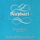 30 Aniversario (1961-1991)/Raphael