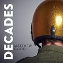 Decades/Matthew Good