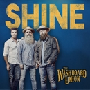 Shine (Lyric video)/The Washboard Union