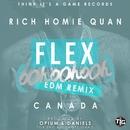 Flex (Ooh, Ooh, Ooh) [Opium & Daniels Remix]/Rich Homie Quan