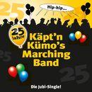 Die Jubi-Single!/Käpt'n Kümo's Marching Band