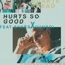 Hurts so Good (feat. S Y K Ë S & Gunboi) [Psaiko.Dino Remix]/Quarterhead