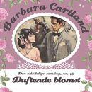 Duftende blomst - Barbara Cartland - Den udødelige samling 49 (uforkortet)/Barbara Cartland