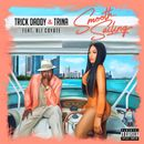 Smooth Sailing (feat. Ali Coyote)/Trick Daddy & Trina