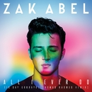 All I Ever Do (Is Say Goodbye) [Thomas Rasmus Remix]/Zak Abel