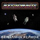 Astronaut/BENJAMIN FLAVOR