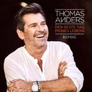 Der beste Tag meines Lebens (Remixes)/Thomas Anders