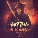 Rail Breaker (feat. Rico Act)/Riot Ten