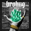 The Streets EP/BROHUG