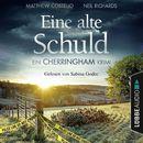 Eine alte Schuld - Ein Cherringham-Krimi - Die Cherringham Romane 2 (Gekürzt)/Matthew Costello, Neil Richards