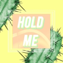 Hold Me/Vistas