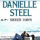 Sikker havn (uforkortet)/Danielle Steel