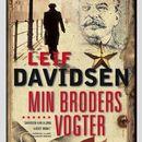 Min broders vogter (uforkortet)/Leif Davidsen