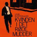 Kvinden i det røde mudder (uforkortet)/Louis Klostergaard