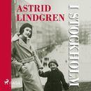 Astrid Lindgren i Stockholm (oförkortat)/Anna-Karin Johansson