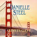 Livets gave (uforkortet)/Danielle Steel