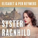 Syster Ragnhild (oförkortat)/Ann Björkhem, Örjan Björkhem