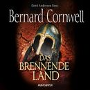 Das brennende Land - Wikinger-Saga, Band 5 (Gekürzt)/Bernard Cornwell