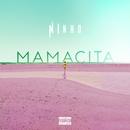 Mamacita/Ninho
