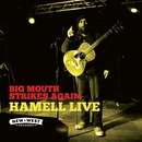 Big Mouth Strikes Again (Live)/Hamell On Trial