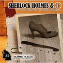 Folge 33: Femme Fatale/Sherlock Holmes & Co