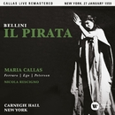 Bellini: Il pirata (1959 - New York) - Callas Live Remastered/Maria Callas
